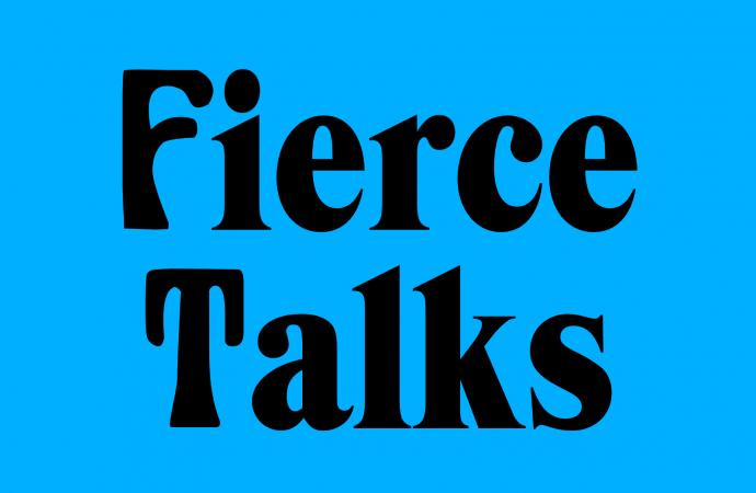 Fierce Talks